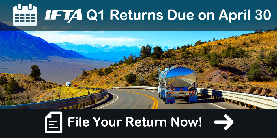 IFTA Reporting Q1 Due Date is April 30th, 2019 - iFuelTax